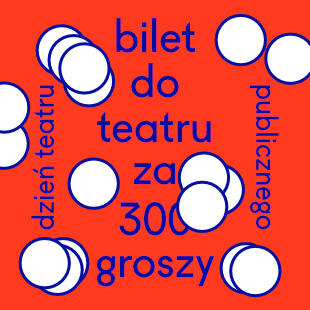 Bilet do teatru za 300 groszy