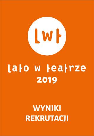 Wyniki naboru <br> do Lata w teatrze 2019